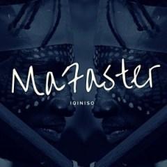 MaFaster - Umqondisi
